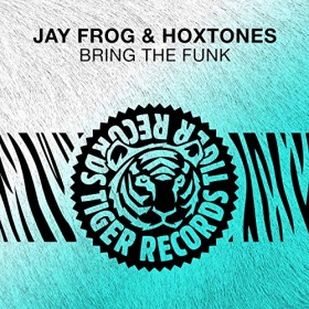 JAY FROG, HOXTONES - BRING THE FUNK
